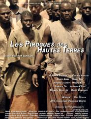Les Pirogues des Hautes Terres [France3 - samedi 6 avril - 22h30]