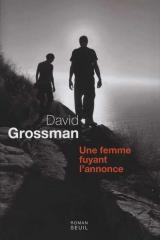 Une Femme fuyant l&#039;annonce, David Grossman