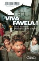 Viva Favela !