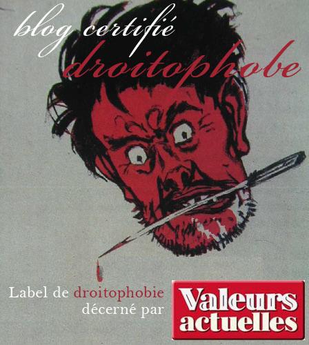 blog droitophobe - un label Valeurs Actuelles